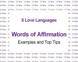 Five Love Languages Chart Words Of Affirmation Love Language Top Tips And Examples