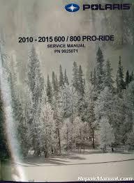 2010 2015 polaris pro ride snowmobile service manual 9925071 jpg