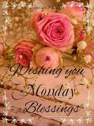 Blessed Sunday Quotes 20 Wonderful Wishing You Monday Blessings Roses Good Morning Blessings Verses
