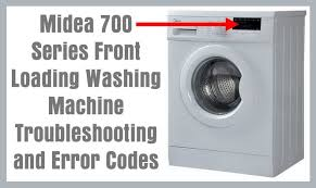 midea front loading washing machine error codes and troubleshooting