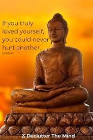 The words of the buddha offer this truth: 100 Inspiring Buddha Quotes On Life And Meditation Declutter The Mind