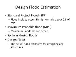 Design Flood Estimation Ppt Flood Estimation Flood Control Powerpoint Presentation