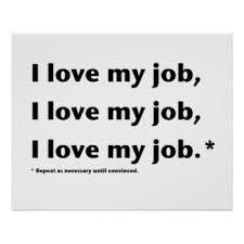 funny office poster. Funny Office Poster. I Love My Job* Poster E N