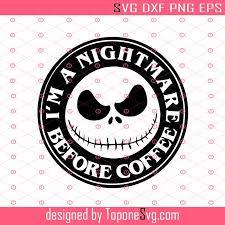 Thank you for visiting caluya design free svg website! Nightmare Before Coffee Svg Jack Skellington Svg Nightmare Before Christmas Svg Disney Svg Halloween Svg Toponesvg