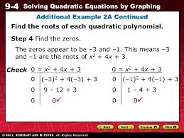 9 4 solving quadratic equations by graphing additional example 2a continued find the roots of