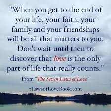 Laws Of Life Quotes The Seven Laws of Love Quotes from the book 16