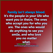 Family Isnt Always Blood Its Best English Quotes Sayings