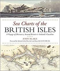 Sea Charts Of The British Isles John Blake 9781472944900