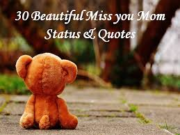 Beautiful I Miss You Quotes Best of 24 Beautiful Miss You Mom Status Quotes