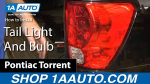 2008 Chevy Equinox Brake Light Replacement How To Replace Tail Light And Bulbs 06 09 Pontiac Torrent
