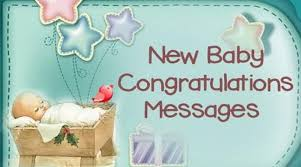 New Baby Congrats New Baby Congratulations Messages Newborn Baby Wishes Sample