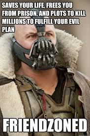 Broken Heart Bane memes | quickmeme via Relatably.com