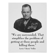 Chesty Puller Quotes Extraordinary Chesty Pullers Birthday Chesty Puller Quotes General Puller And