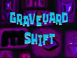 - Wikipedia Squarepants Graveyard Shift spongebob