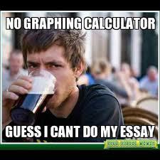 mathpics mathjoke mathmeme pic joke math meme haha funny humor pun mathpics mathjoke mathmeme pic joke math meme haha funny humor pun lol calculator essay procrastonator