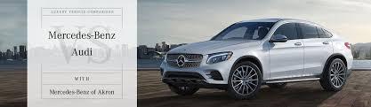 Mercedes Model Comparison Chart Mercedes Benz Vs Audi Comparison Mercedes Benz Of Akron Ohio