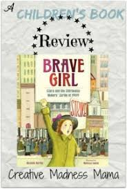 hillary rodham clinton goodreads giveaway brave children s book review from the shirtwaist maker s strike of 1909