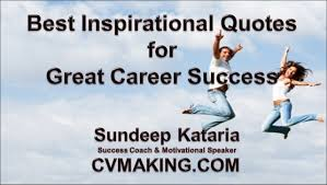 best inspirational quotes for great career success best inspirational quotes for great career success