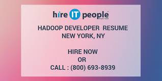 Hadoop Developer Resume Adorable Hadoop Developer Resume New York NY Hire IT People We Get IT Done