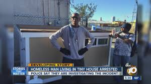 Small Picture Homeless man living in tiny house arrested tells his side of the