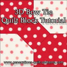 3D Bow Tie Quilt Block - Multi-Size Instructions & The 3D Bow Tie quilt block tutorial begins here. Adamdwight.com