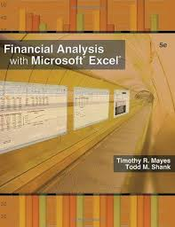 Financial Analysis Of Microsoft 9781439040379 Financial Analysis With Microsoft Excel 2007