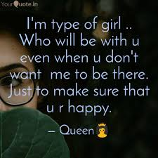 Im the type of girl quotes