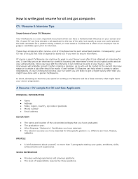 writing a good resume getessay biz how to write good resume for oil and gas companies by exdreadlock writing a good