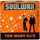 Too Many DJs album by Soulwax