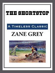 Resultado de imagen de The Shortstop Zane Grey