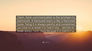 Patrick Lencioni Quote Open Frank Communication Is The Lynchpin