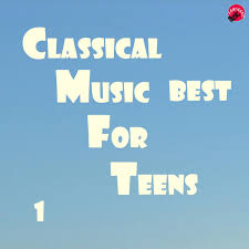 Popular classical music for teens