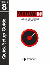 atomix virtualdj 6 setup guide electronics manual atomix virtualdj 8 quick start guide
