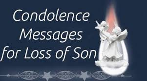 Loss Of A Son Quotes Custom Condolence Messages For Loss Of Son Sympathy Message Death Child