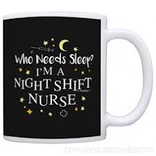 Graduation Gifts For Nurses Who Needs Sleep Im A Night