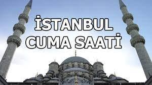 İstanbul cuma saati kaçta? | İstanbul cuma namazı saat kaçta? Öğle ezanı  saat kaçta okunuyor? - Haberler Milliyet
