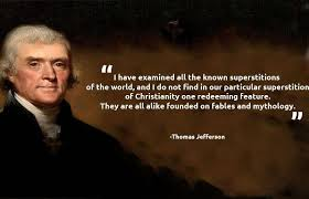 Thomas Jefferson Quotes Christianity Best of Thomas Jefferson On Christianity Christianity Is Bullshit