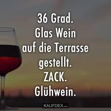 36 Grad Glas Wein Auf Die Terrasse Gestellt Kaufdex Lustige