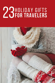23 Gift Ideas for Travelers That You Won't Want to Give Away