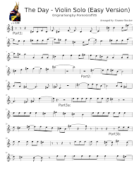 We'll cover some great examples in another article (coming soon). The Day Violin Solo Easy Version V1 4 Sheet Music For Violin Solo Musescore Com