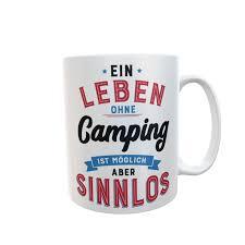 Campingtasse Mit Spruch Tassen Mit Wunschname Und Sprüchen