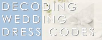 decoding wedding dress codes virginia bride magazine Wedding Invitation Dress Code Formal wedding dress code wedding invitation dress code formal