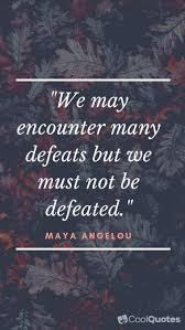 70 Maya Angelou Quotes That Will Inspire You Cool Quotes