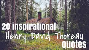 Henry Thoreau Quotes Beauteous 48 Inspirational Henry David Thoreau Quotes Burger Abroad