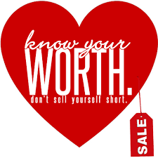know your worth don t sell yourself short