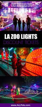 La Zoo Lights Promo Code La Zoo Lights Discount Tickets Any Tots