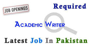 academic writer job in karachi latest academic writer in  academic writer job in karachi latest academic writer in karachi