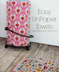 easy unpaper towels by lifeafterlaundry com
