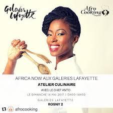 Atelier Culinaire Africa Now Aux Galeries Lafayette De Rosny 2 Le