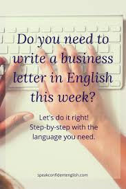 Writing A Business Letter In English Let S Do It Right English